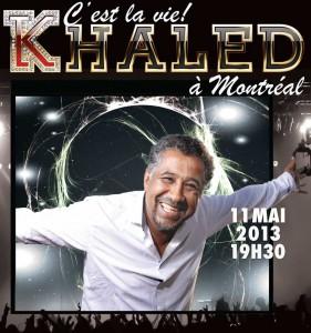 Le Grand Retour de KHALED à Montréal.