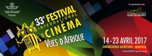 Le 33e Festival Vues d'Afrique sous la lumière du Maroc avec Leïla Gouchi la marraine et Yanick Létourneau, le parrain